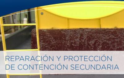 Reparación y Protección de Contención Secundaria